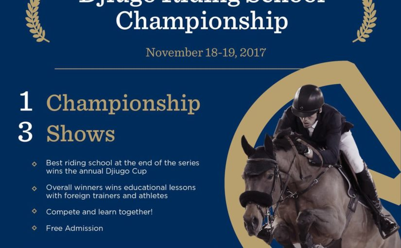 THE RESULT FOR DJIUGO RIDING SCHOOL CHAMPIONSHIP 18-19 NOVEMBER 2017 IS IN!